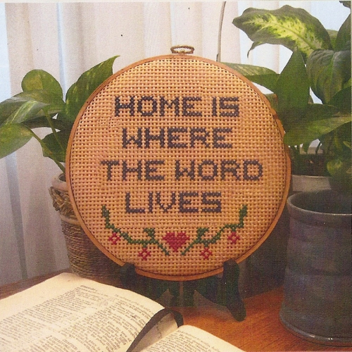Home is where the Word lives
