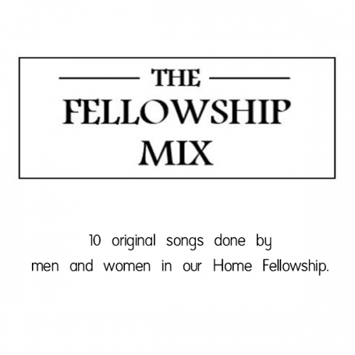 The Fellowship Mix CD